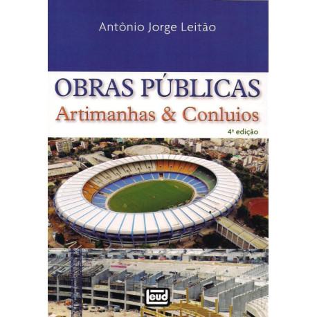 Livro: Obras Públicas - Artimanhas E Conluios