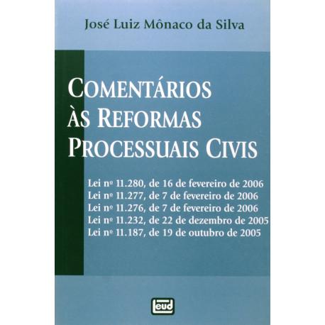 Livro: Comentários Às Reformas Processuais Civis