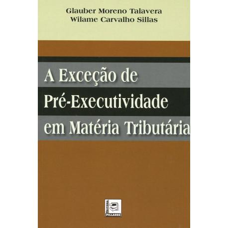 Livro: A Exceção de Pré-Executividade em Matéria Tributária