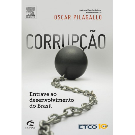 Livro - Corrupção: Entrave ao Desenvolvimento do Brasil