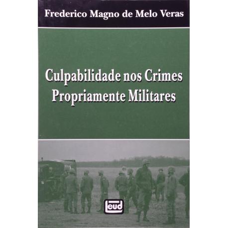Livro: Culpabilidade Nos Crimes Propriamente Militares