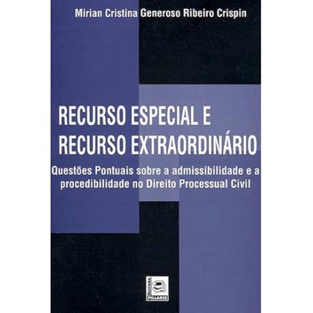 Livro: Recurso Especial e Recurso Extraordinário