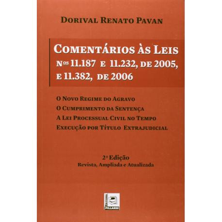 Livro: Comentários Às Leis Nºs 11.187 e 11.232, de 2005, e 11.382, de 2006