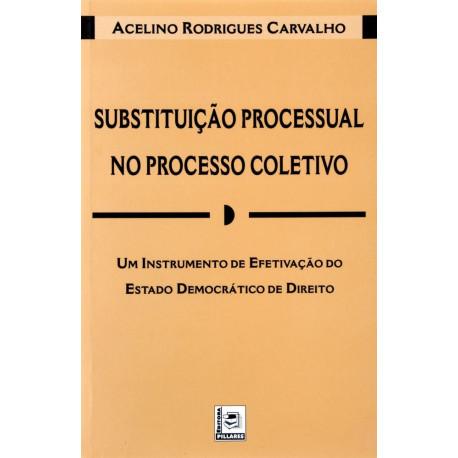 Livro: Substituição Processual no Processo Coletivo