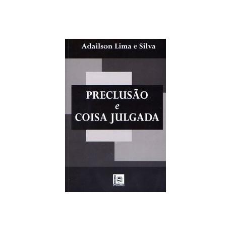 Livro: Preclusão e Coisa Julgada
