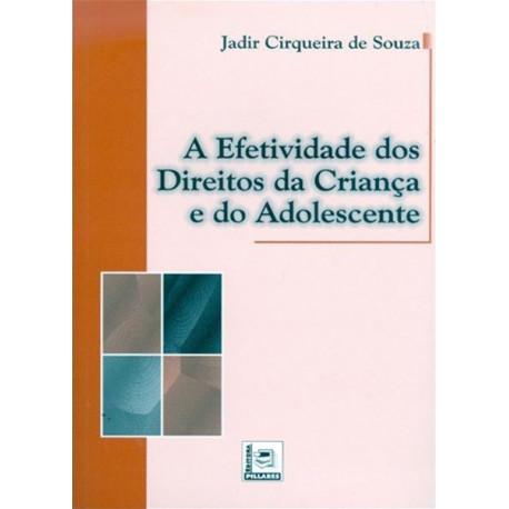Livro: A Efetividade dos Direitos da Criança e do Adolescente