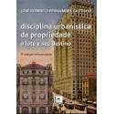 Livro: Disciplina Urbanística da Propriedade - O Lote e seu Destino (3ª Ed. 2010)