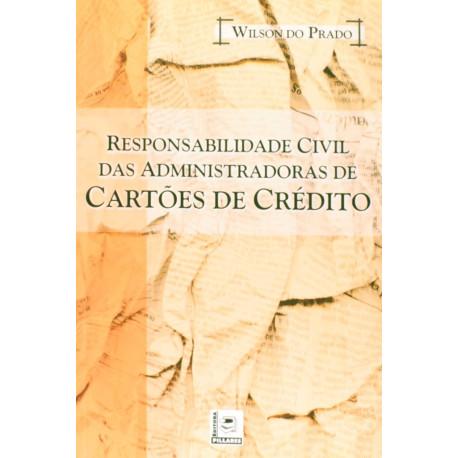 Livro: Responsabilidade Civil das Administradoras de Cartões de Crédito