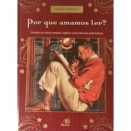 Livro: Por que Amamos Ler ?