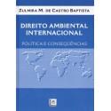 Livro: Direito Ambiental Internacional - Política e Consequências