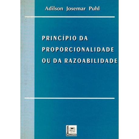 Livro: Princípio da Proporcionalidade ou da Razoabilidade