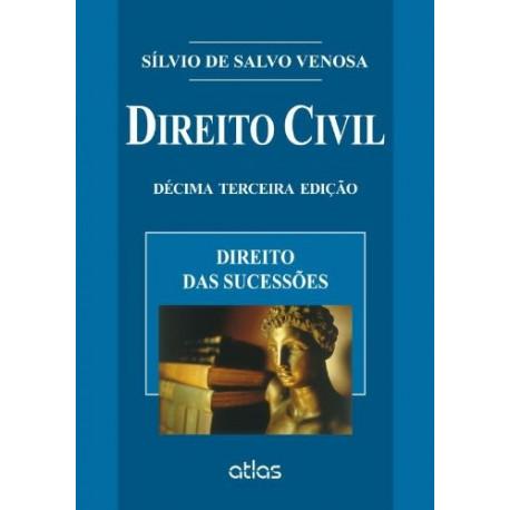 Livro: Direito Civil - Direito das Sucessões (Volume 7 - 13ª Edição)