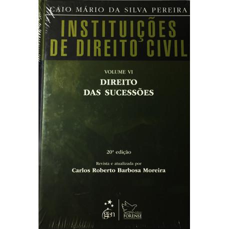 Livro: Instituições De Direito Civil - Direto das Sucessões (Volume 6)