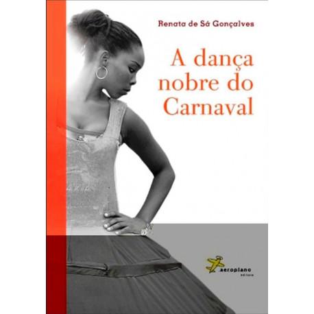 Livro: A Dança Nobre do Carnaval