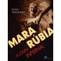 Livro: Mara Rúbia - A Loura Infernal