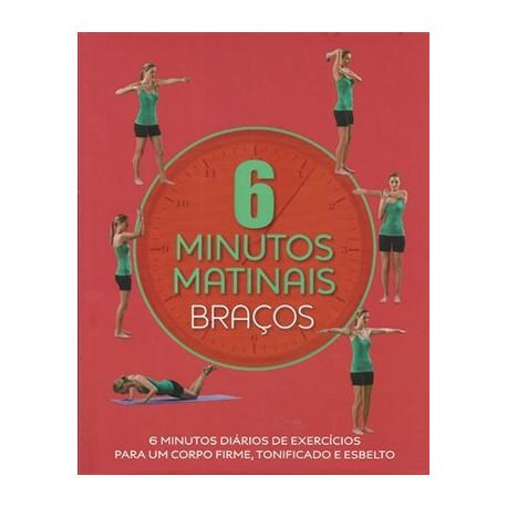 Livro: 6 Minutos Matinais - Braços