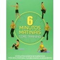 Livro: 6 Minutos Matinais - Core Training