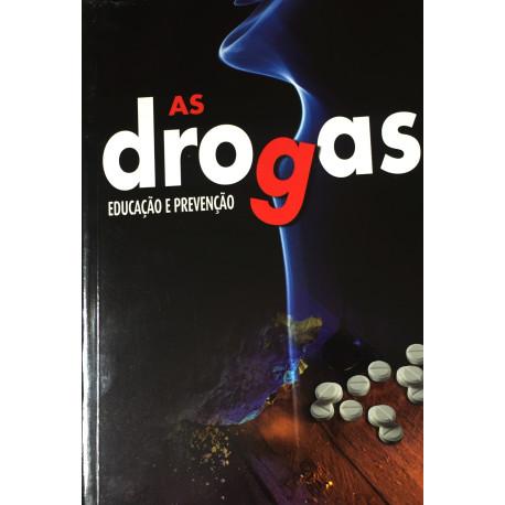 Livro: As Drogas - Educação e Prevenção