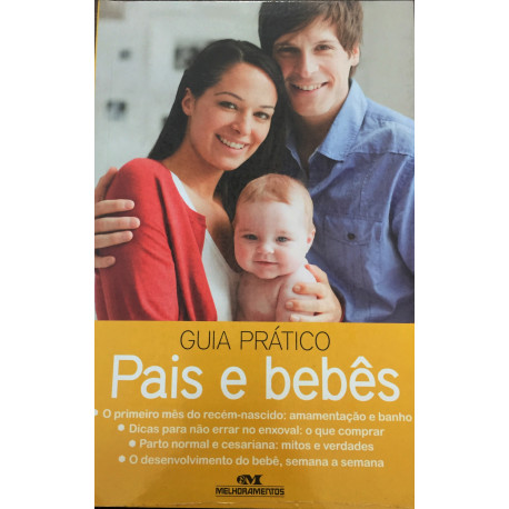 Livro: Guia Prático - Pais e Bebês