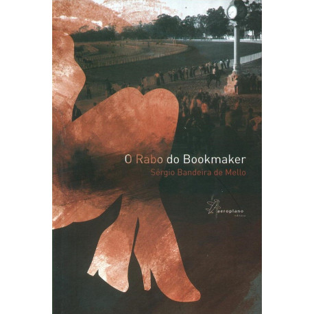 Livro: O Rabo do Bookmaker