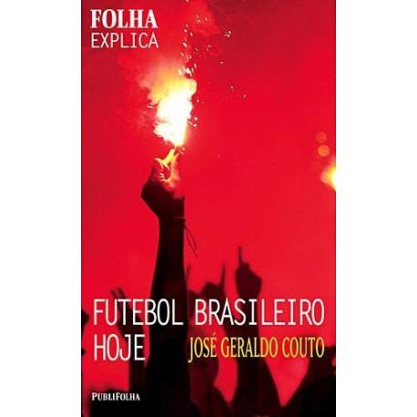 Livro: Folha Explica - Futebol Brasileiro Hoje