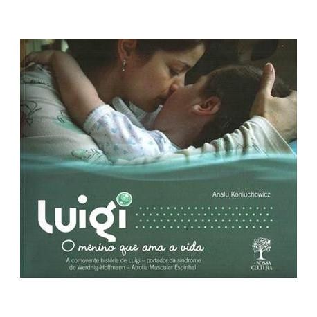 Livro: Luigi - O Menino que Ama a Vida