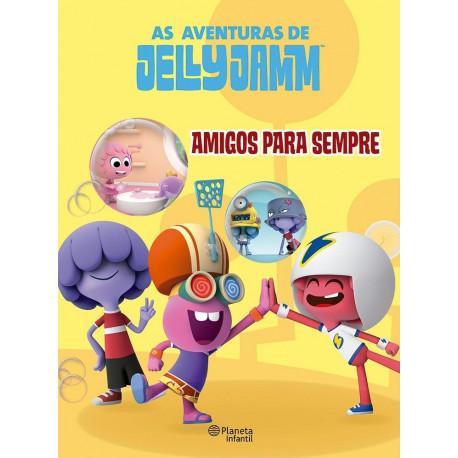Livro: As Aventuras de Jelly Jamm - Amigos Para Sempre