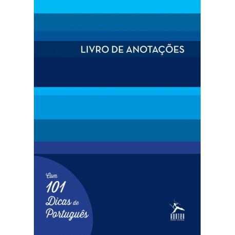 Livro de Anotações - Com 101 Dicas de Português (Capa Azul)