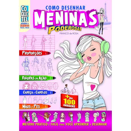 Livro: Como Desenhar Meninas Poderosas
