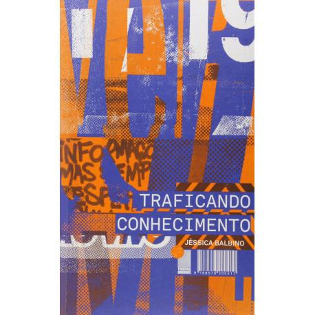 Livro: Traficando Conhecimento