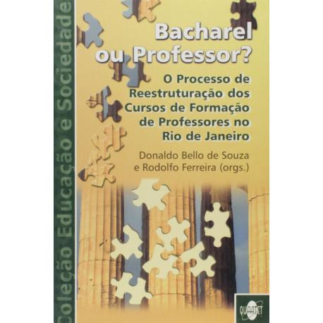 Livro: Bacharel ou Professor ?