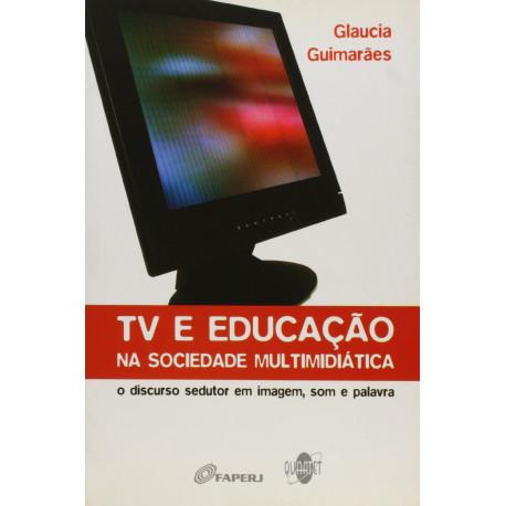 Livro: TV e Educação na Sociedade Multimidiática