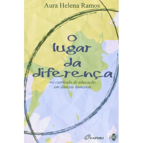 Livro: O Lugar da Diferença - No Currículo de Educação em Direitos Humanos
