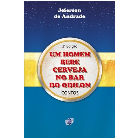 Livro: Um Homem Bebe Cerveja No Bar Do Odilon