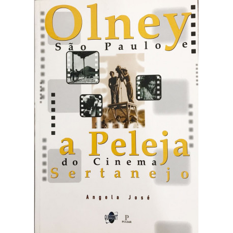 Livro: Olney São Paulo E A Peleja Do Cinema Sertanejo