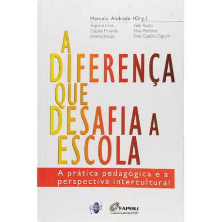 Livro: A Diferença Que Desafia A Escola