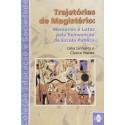 Livro: Trajetórias de Magistério - Memórias e Lutas Pela Reinvenção da Escola Pública