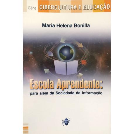Livro: Escola Aprendente - Para Além da Sociedade da Informação