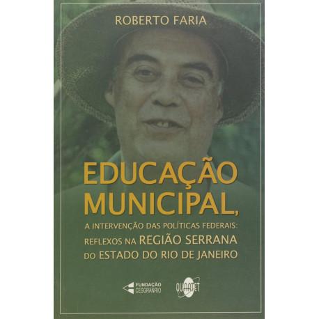 Livro: Educação Municipal - A Intervenção das Politicas Federais