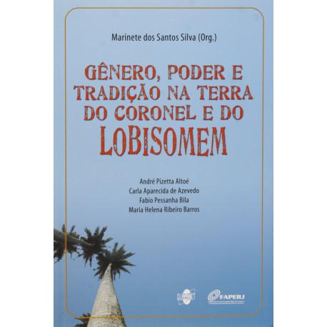 Livro: Gênero, Poder e Tradição na Terra do Coronel e do Lobisomem