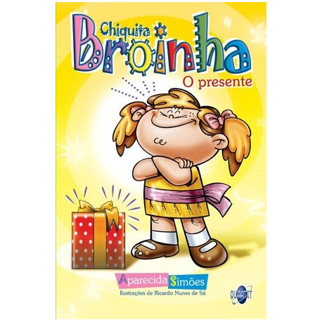 Livro: Chiquita Broinha - O Presente