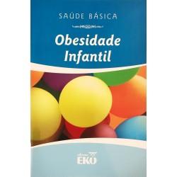 Livro: Obesidade Infantil - Coleção Saúde Básica