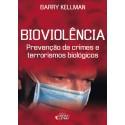 Livro: Bioviolência - Prevenção de Crimes e Terrorismos Biológicos