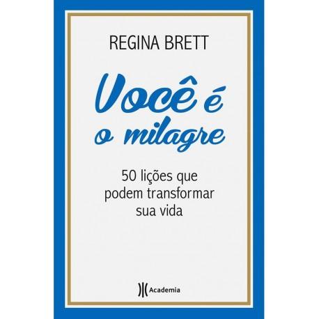 Livro: Você é o Milagre - 50 Lições que Podem Transformar a Sua Vida