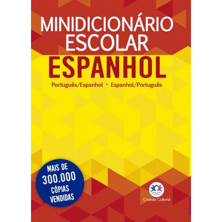 Minidicionário Escolar Espanhol: Português/Espanhol/Português
