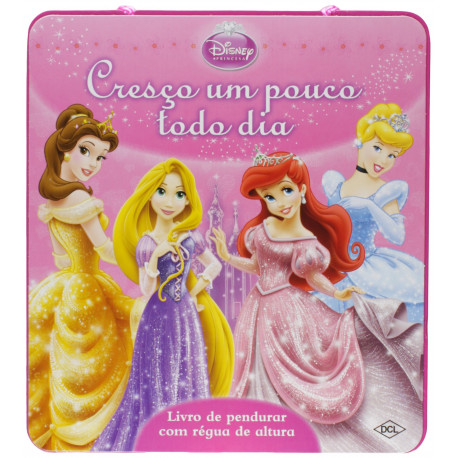 Livro: Cresço Um Pouco Todo Dia - Disney Princesas