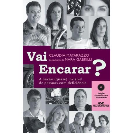 Livro: Vai Encarar? - A Nação (Quase) Invisível de Pessoas com Deficiência